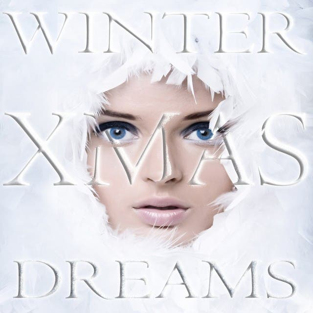 Dreams Winter XMAS (Best Of 44 Euphoric Chill Lounge And Luxury Christmas Hits)