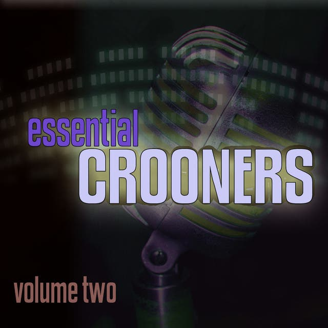 Essential Crooners Vol 2