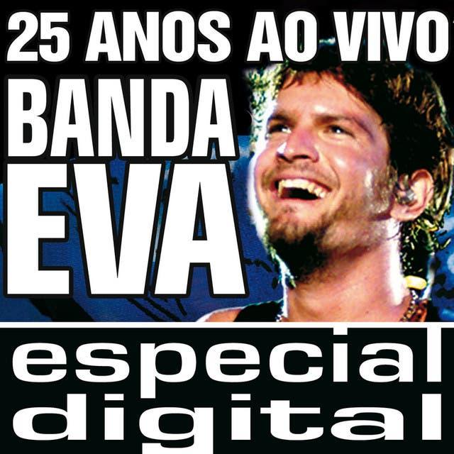 Banda Eva 25 Anos Ao Vivo/ Audio Do DVD