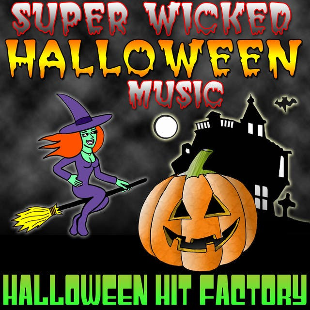 Super Wicked Halloween Music