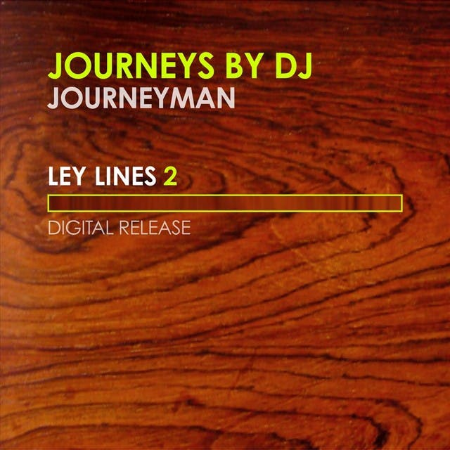 Journeys By Dj - Ley Lines 2 - Mixed By Journeyman