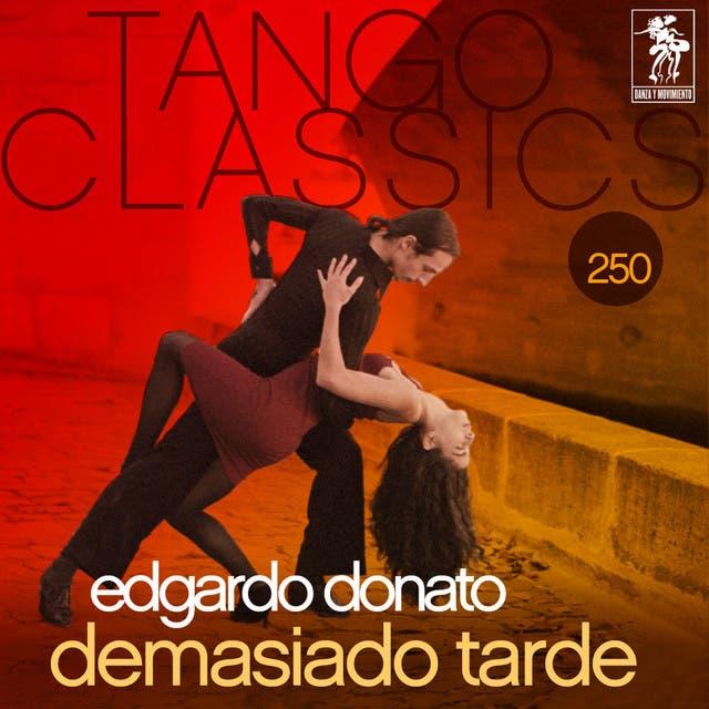 Tango Classics 250: Demasiado Tarde