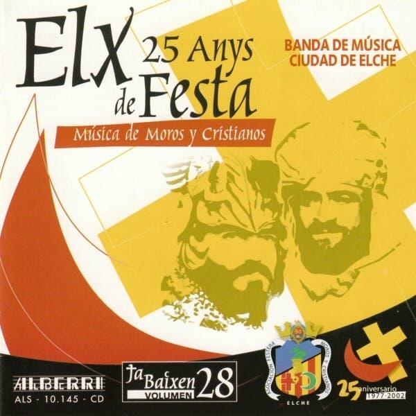 Música De Moros Y Cristianos - Elx - 25 Anys De Festa