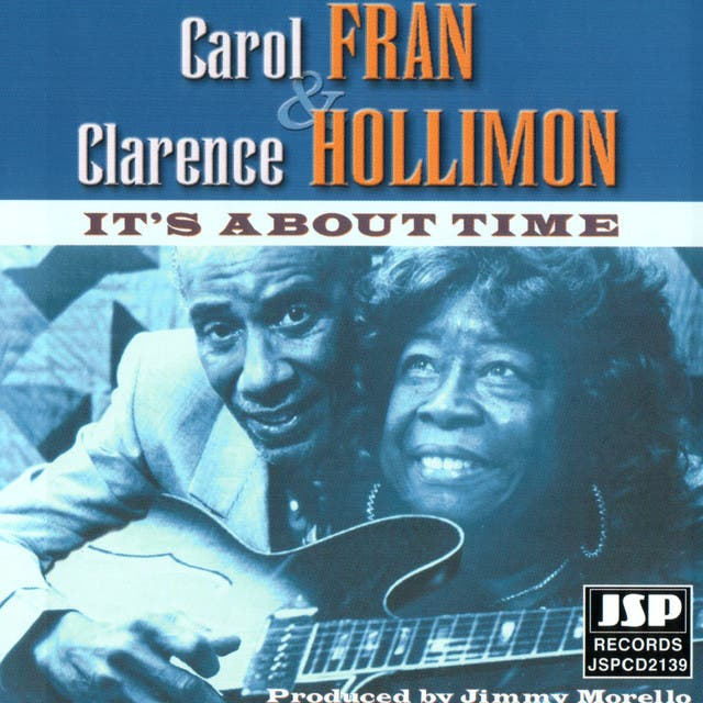 Carol Fran And Clarence Hollimon