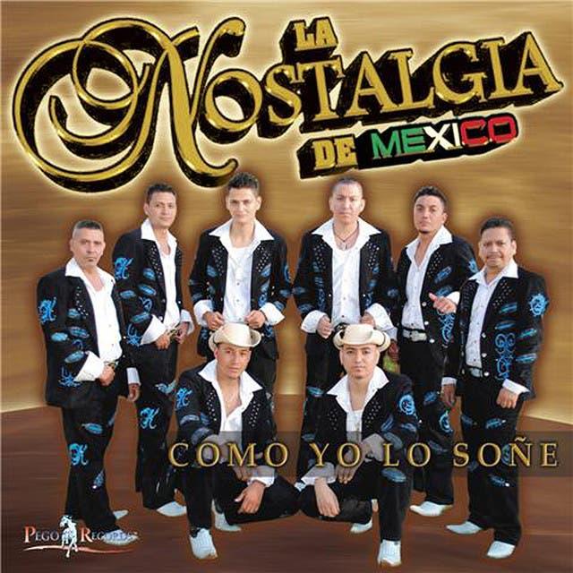 La Nostalgia De Mexico