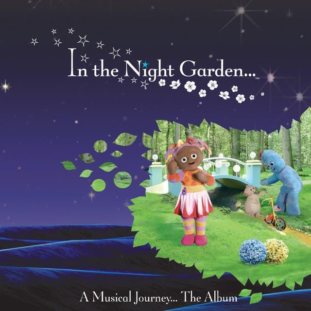In The Night Garden…