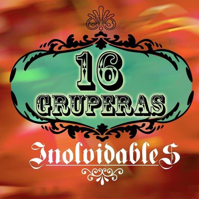 16 Gruperas Inolvidables
