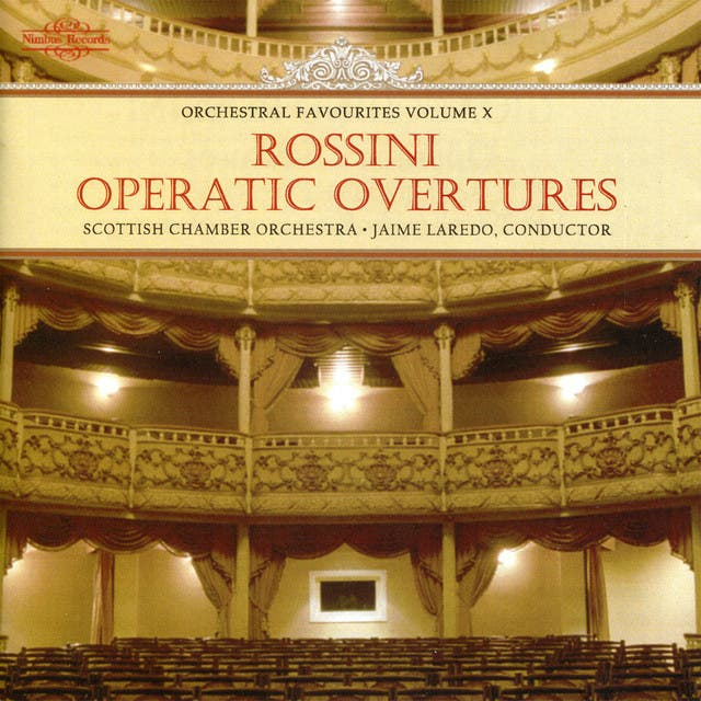 Rossini Operatic Overtures: Orchestral Favourites Vol. X