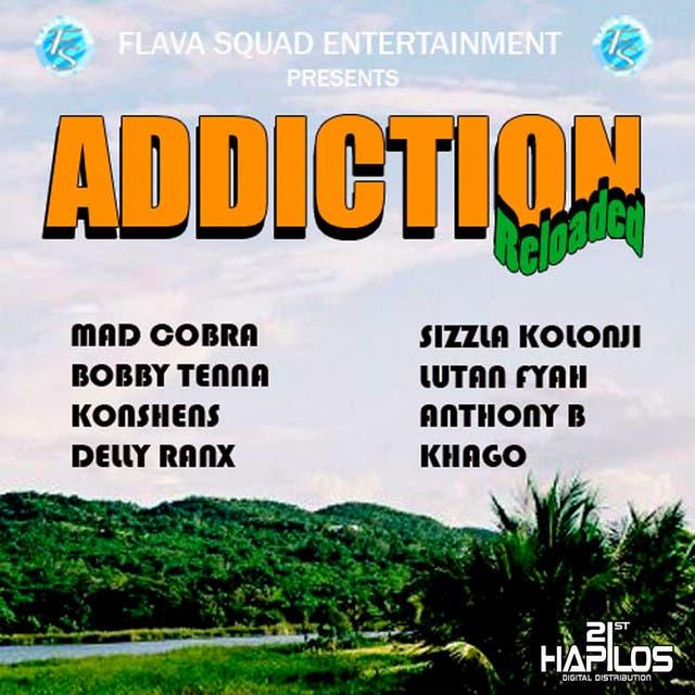 Addiction Reloaded Riddim