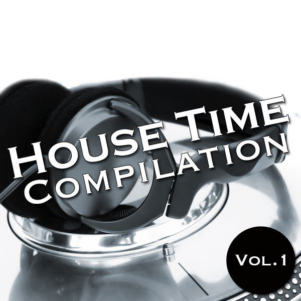 House Time Compilation: Vol. 1