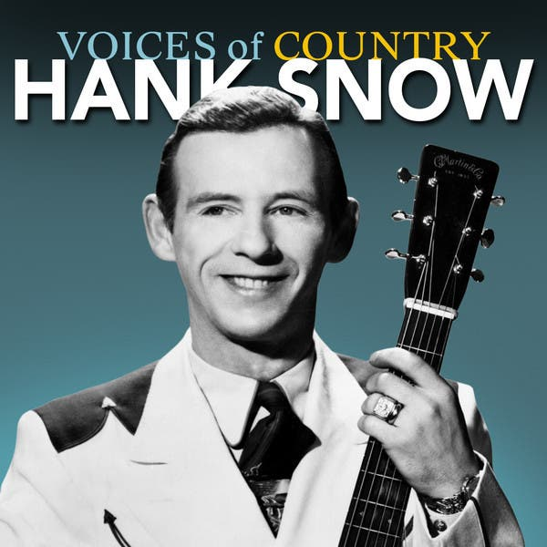 Voices Of Country: Hank Snow
