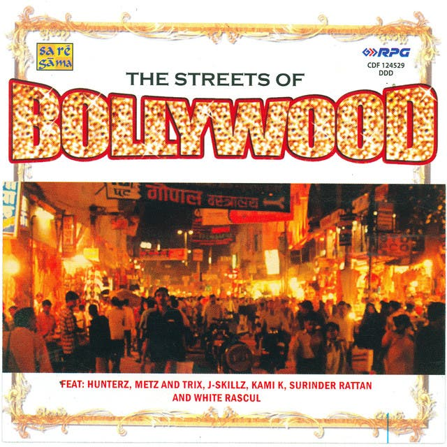 The Streets Of Bollywood