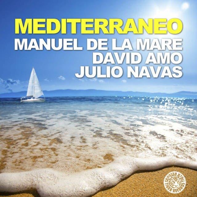 Manuel De La Mare, David Amo & Julio Navas