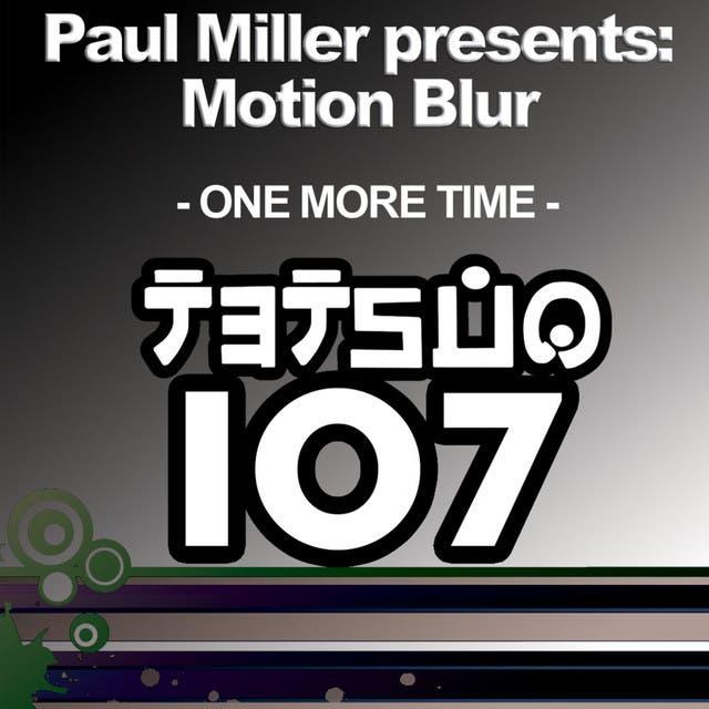 Paul Miller Presents: Motion Blur
