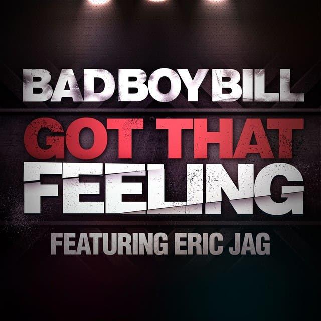 Bad Boy Bill Feat. Eric Jag