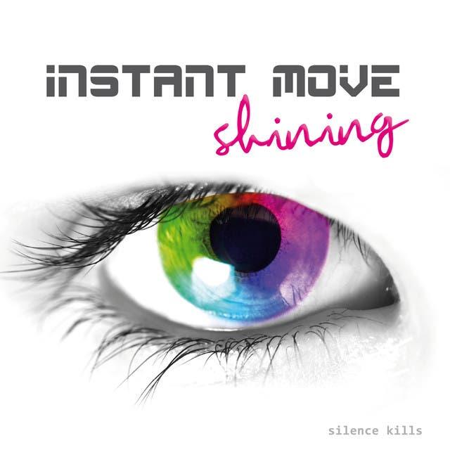 Instant Move