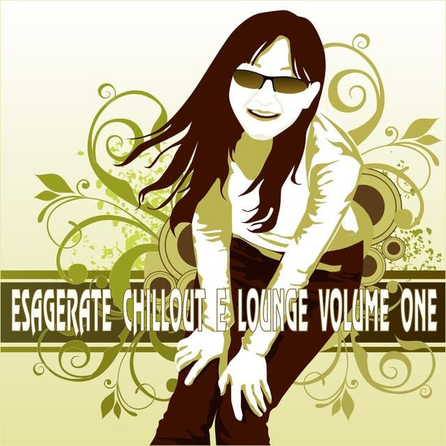 Esagerate Chillout E Lounge, Vol. 1