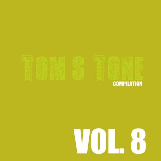 Tom's Tone Compilation, Vol. 8