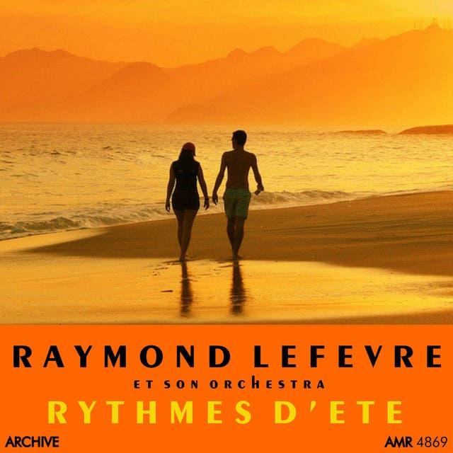 Raymond Lefévre Et Son Orchestre