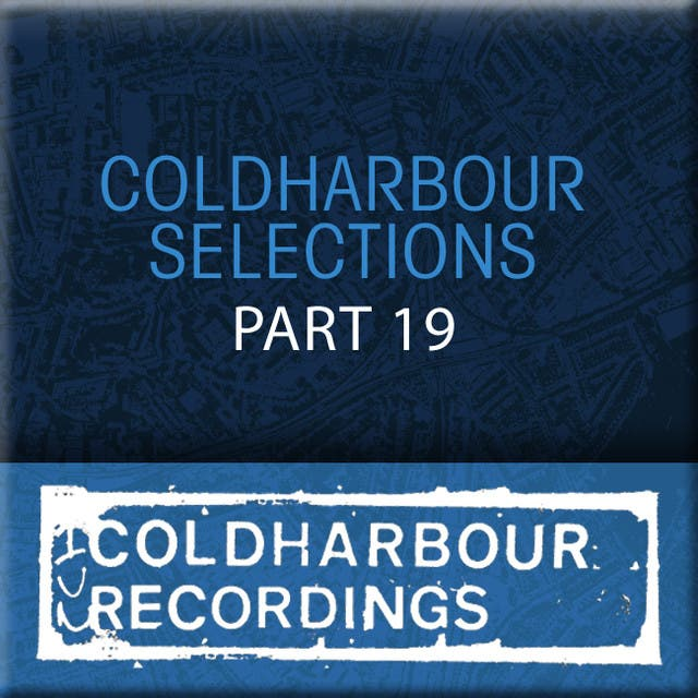 Coldharbour Selections Vol. 19