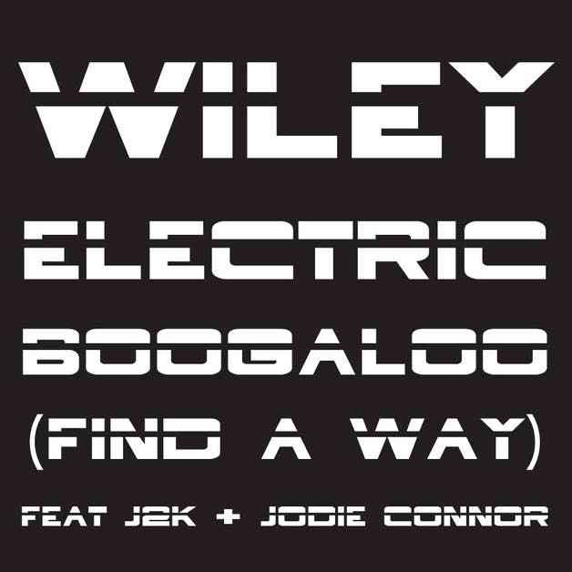 Wiley Feat J2K & Jodie Connor