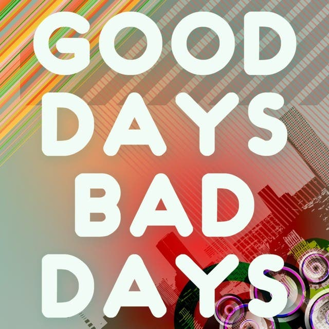 Good Days Bad Days (A Tribute To Kaiser Chiefs)