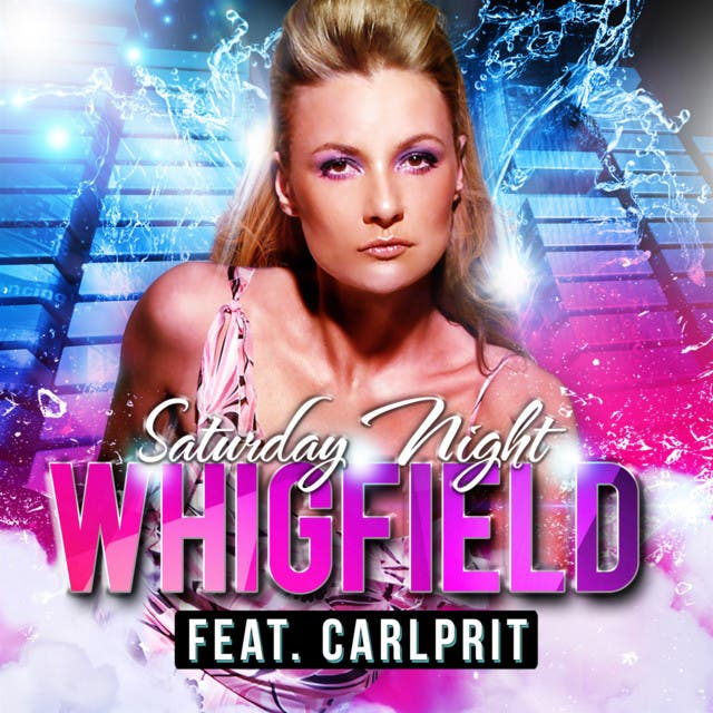 Whigfield Feat. Carlprit