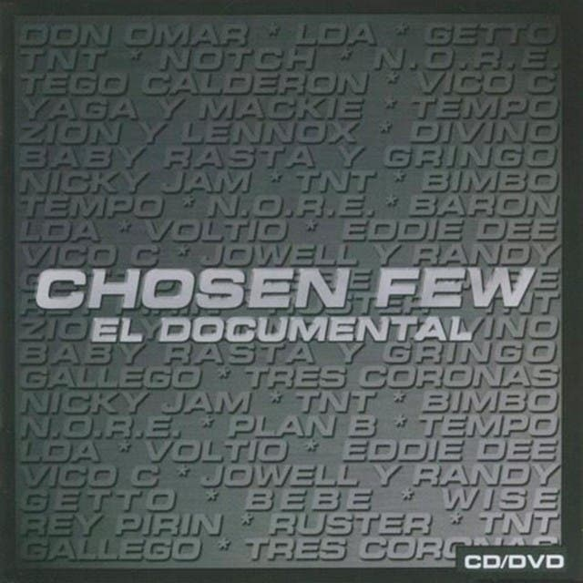 Chosen Few El Documental