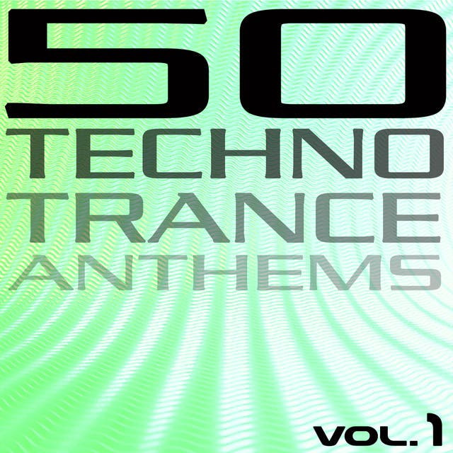 50 Techno Trance Anthems