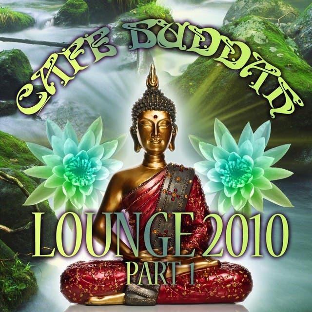 Café Buddah Lounge 2010 Part 1