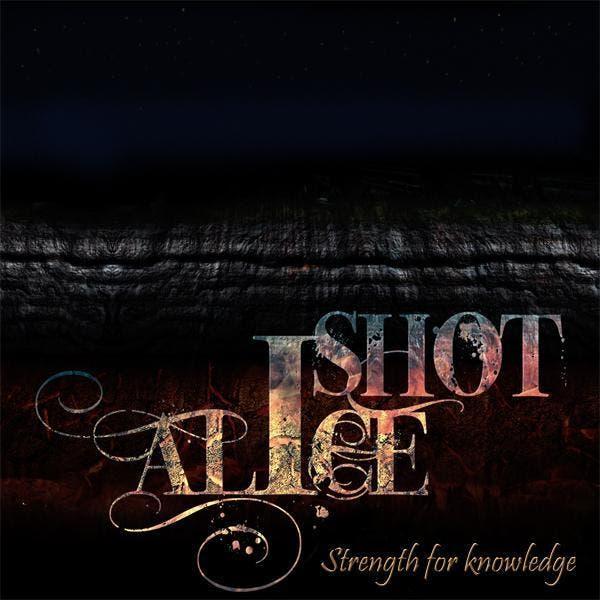 I Shot Alice