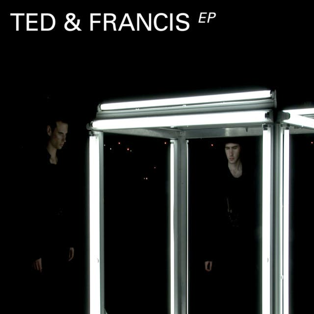 Ted & Francis