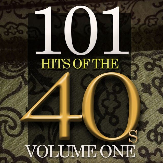 101 Hits Of The Forties