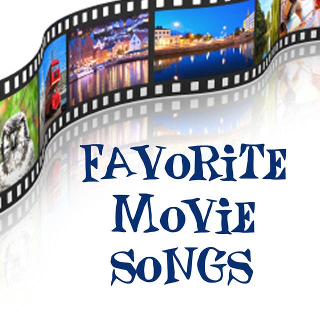 Favorite Movie Songs