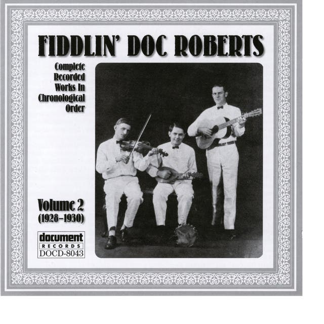 Fiddlin Doc Roberts