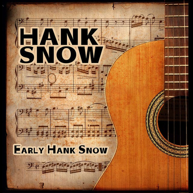 Early Hank Snow