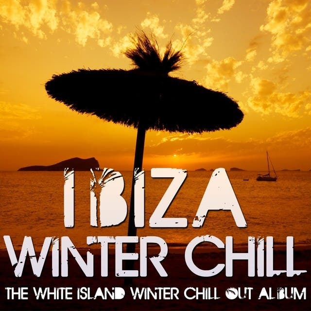 Ibiza Winter Chill