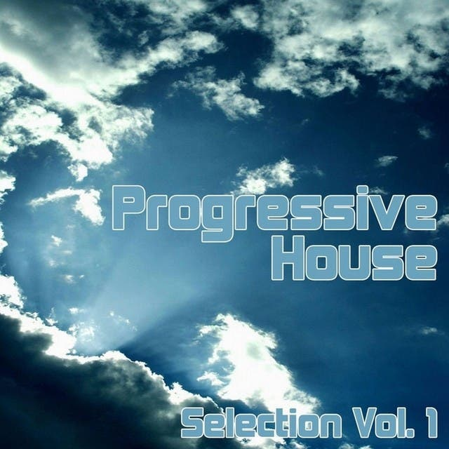 Progressive House Selection