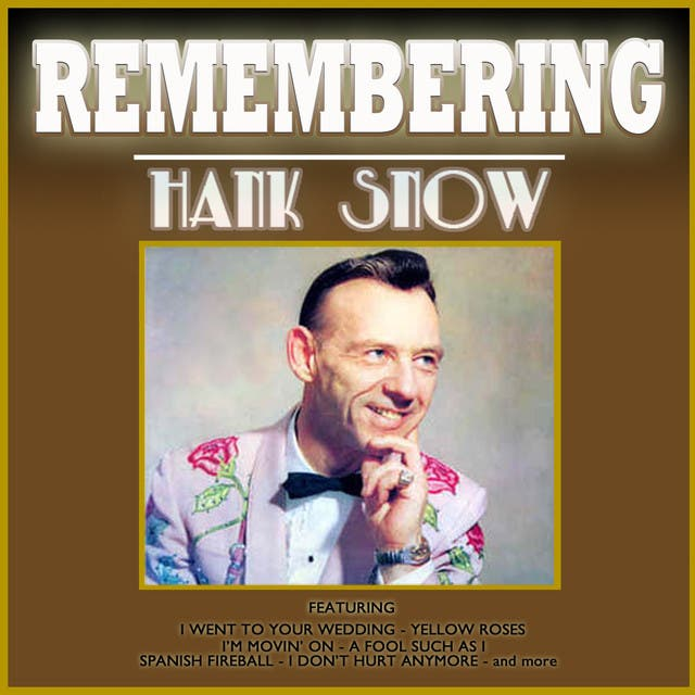 Remembering Hank Snow