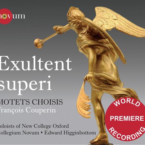 Couperin: Exultent Supero - Motets Choisis