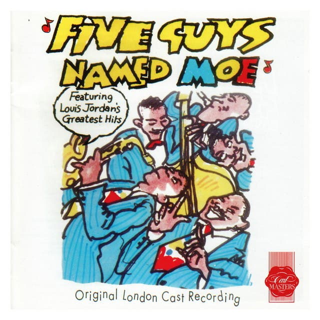 Five Guys Named Moe - Original London Cast