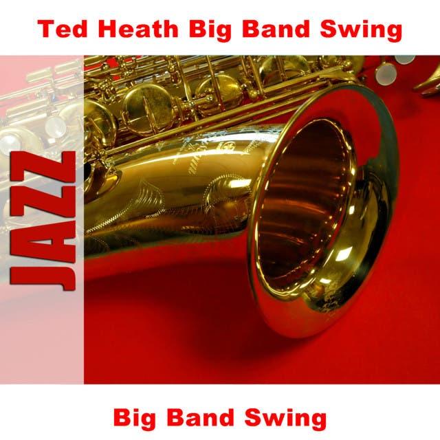 Ted Heath Big Band Swing