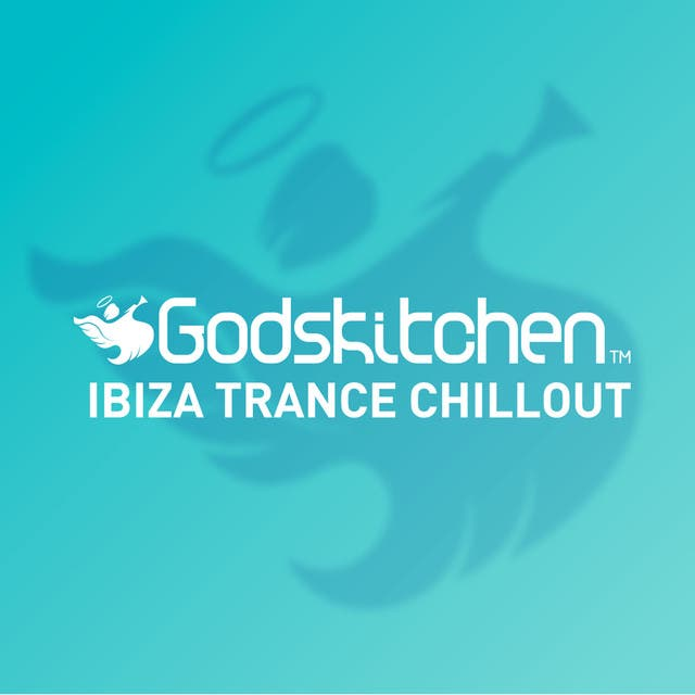 Godskitchen Ibiza Trance Chillout