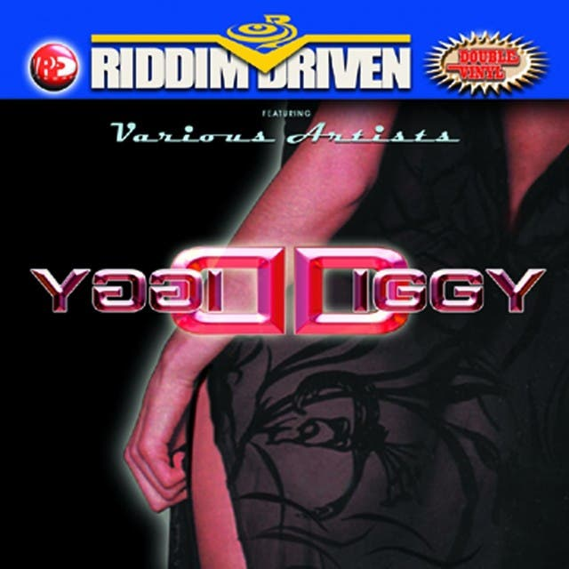 Riddim Driven: Diggy Diggy