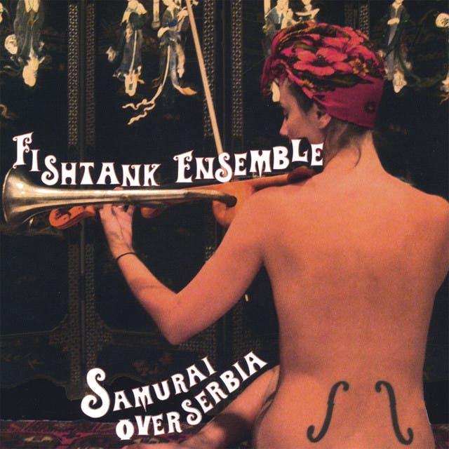 Fishtank Ensemble