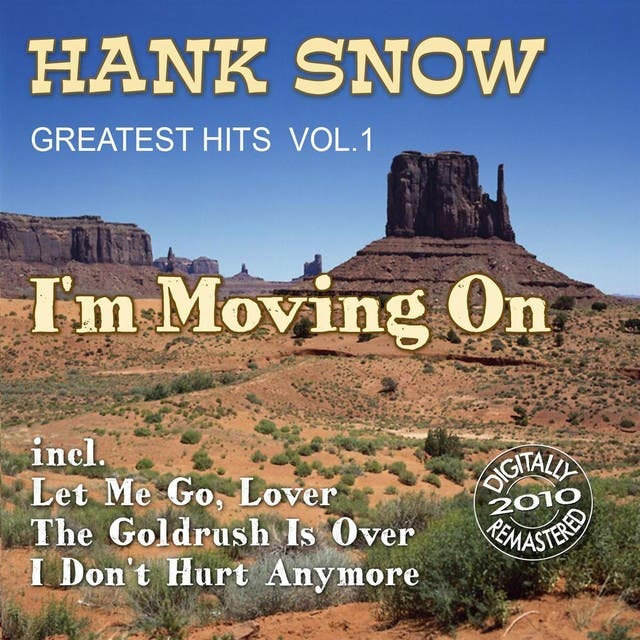 I'm Moving On (Greatest Hits Vol.1)