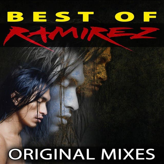 Best Of Ramirez - Original Mixes