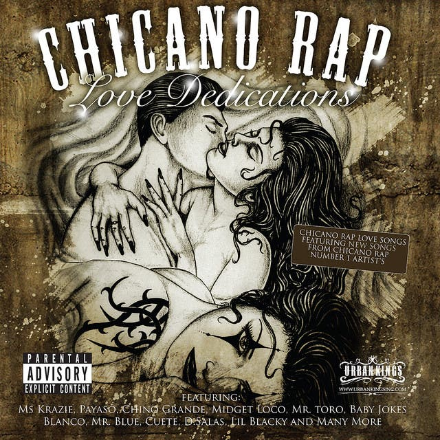 Chicano Rap - Love Dedications