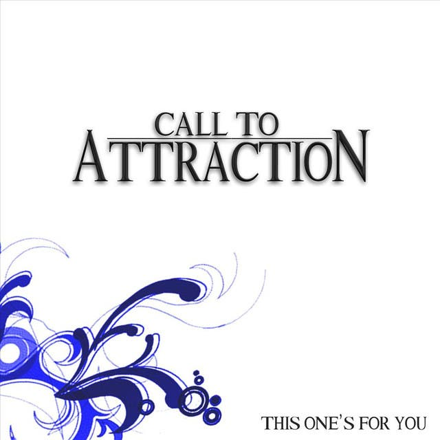 Call To Attraction