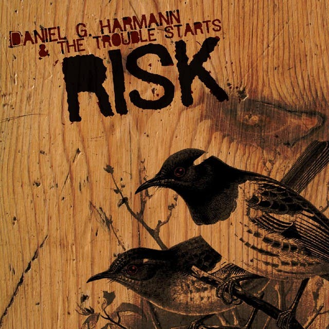 Daniel G. Harmann & The Trouble Starts